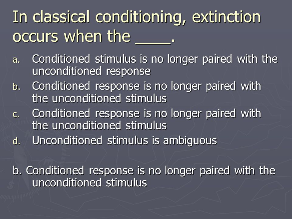 In classical conditioning, extinction occurs when the ____.