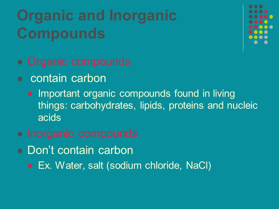 Organic and Inorganic Compounds