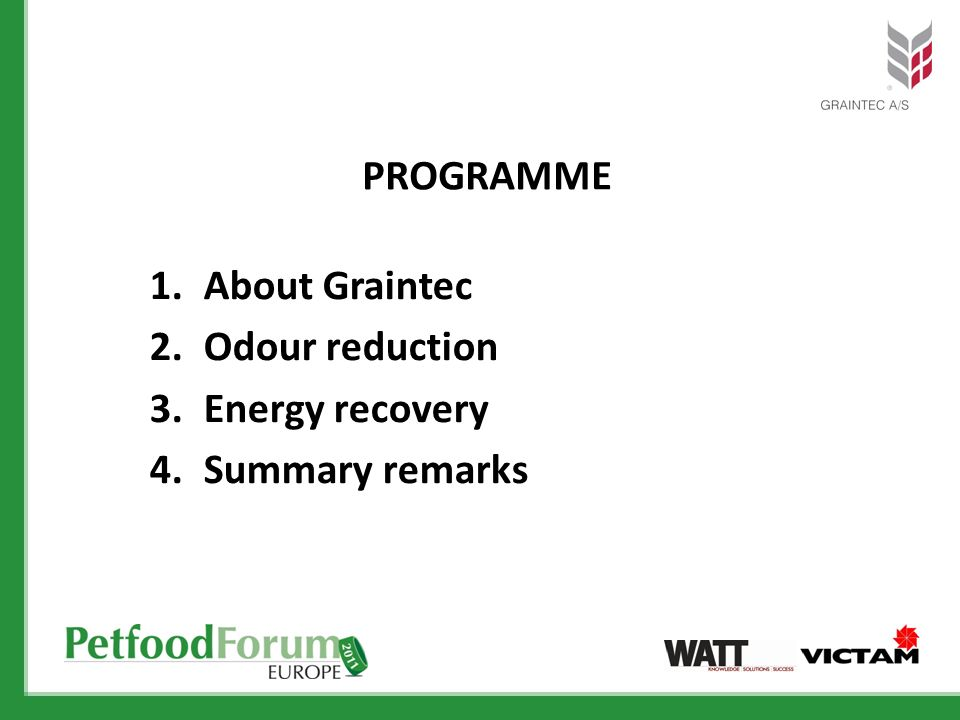 programme About Graintec Odour reduction Energy recovery