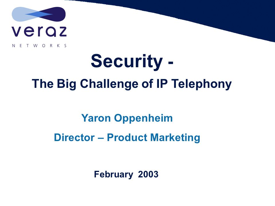 Security - The Big Challenge of IP Telephony