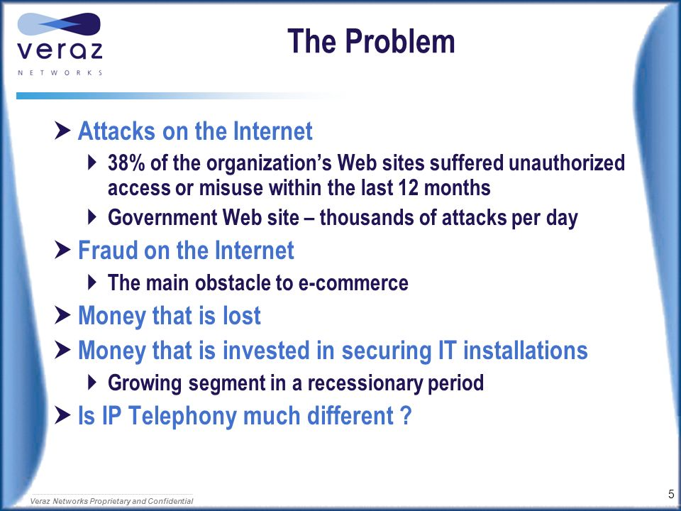 The Problem Attacks on the Internet Fraud on the Internet