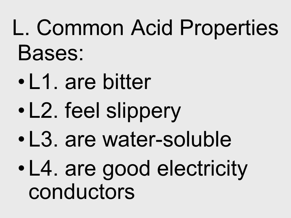 L. Common Acid Properties