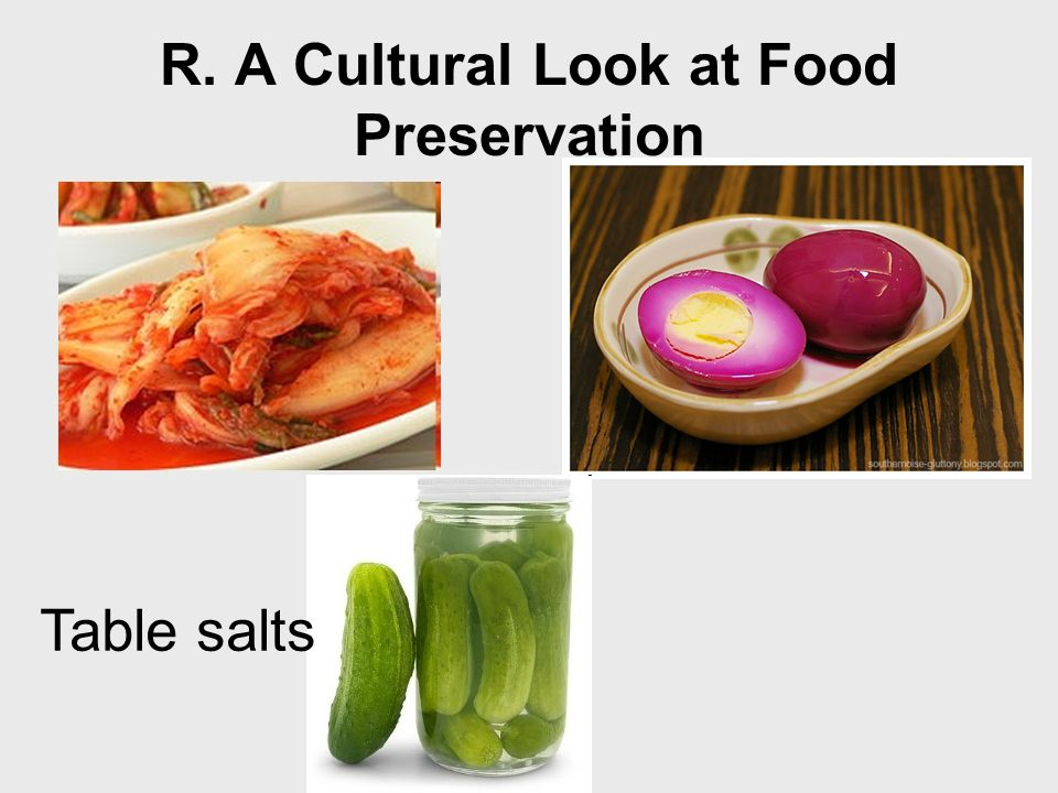 R. A Cultural Look at Food Preservation