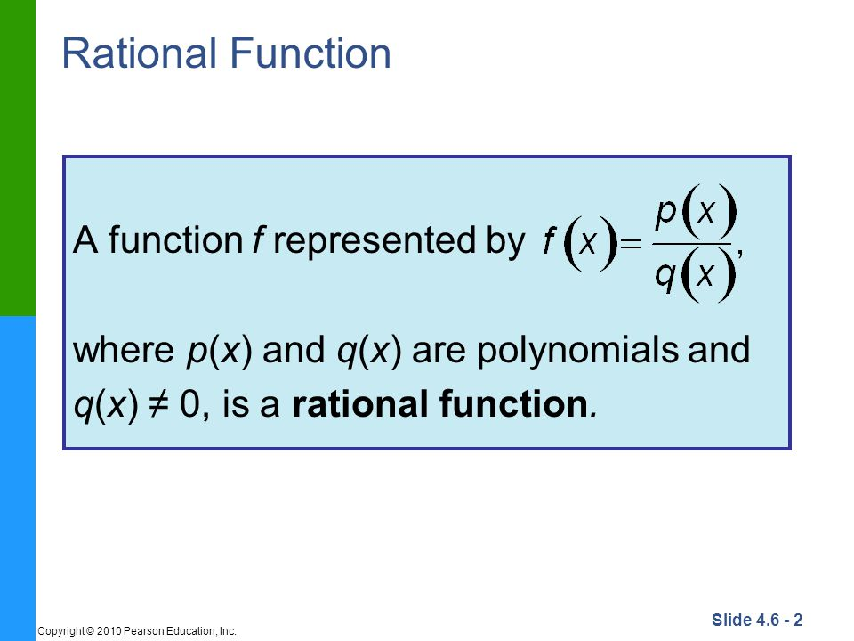 Rational Function A function f represented by