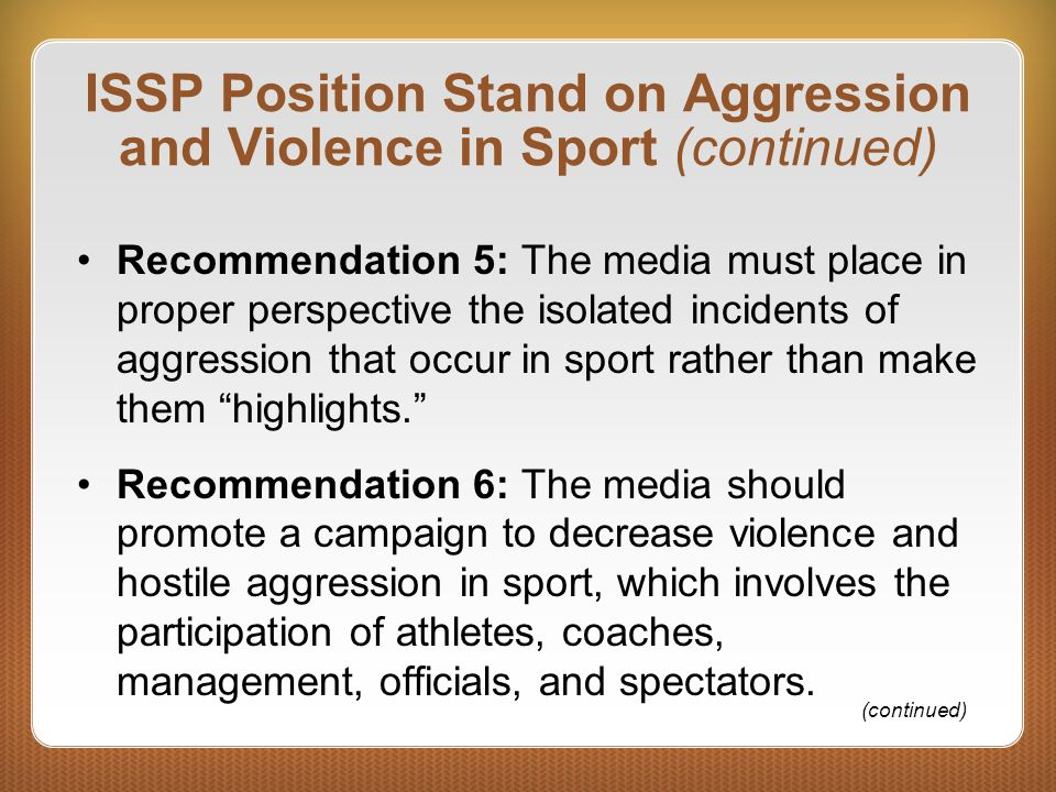 ISSP Position Stand on Aggression and Violence in Sport (continued)