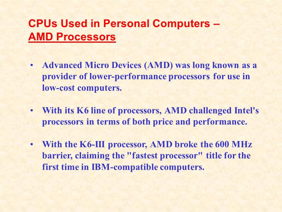 CPUs Used in Personal Computers – AMD Processors