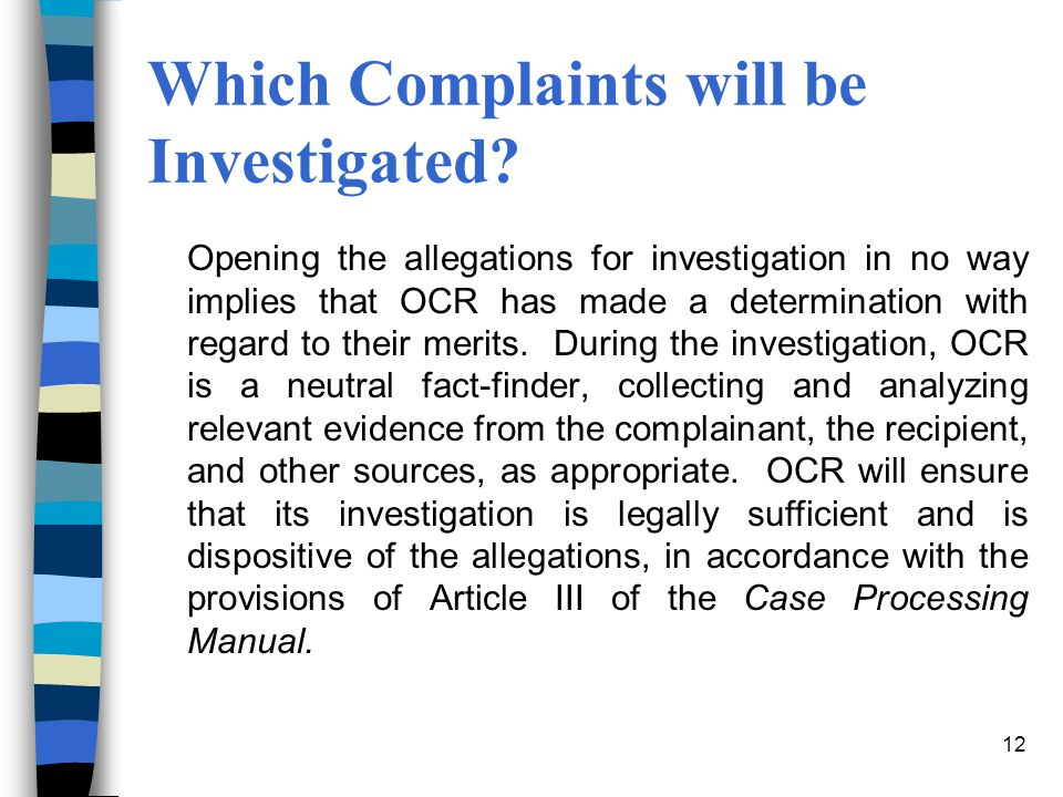 Which Complaints will be Investigated