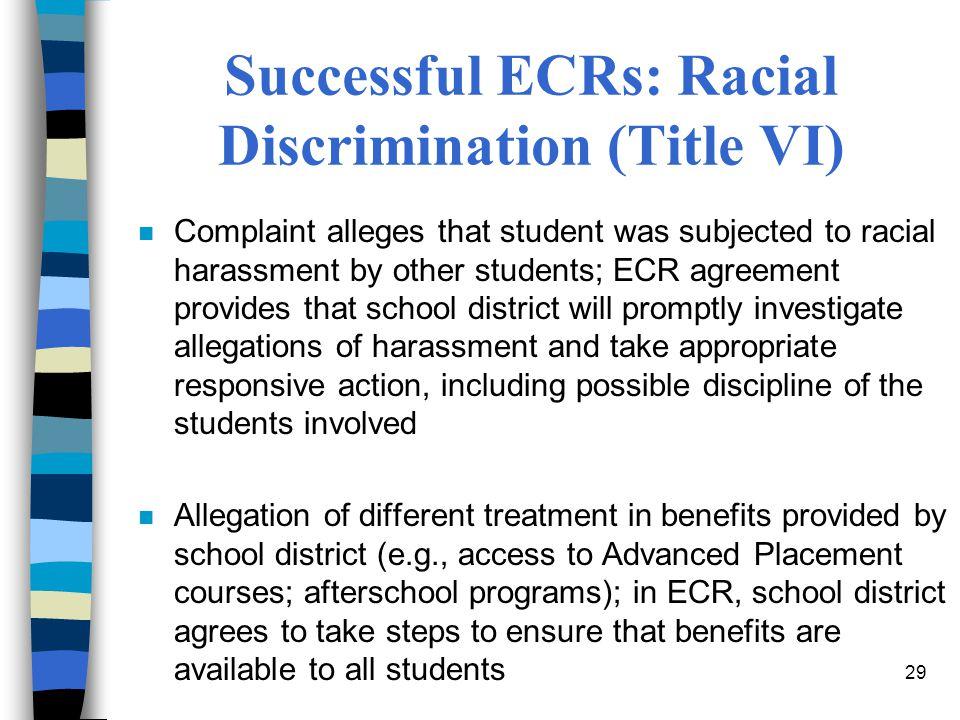 Successful ECRs: Racial Discrimination (Title VI)