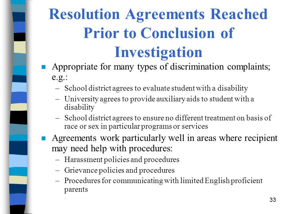 Resolution Agreements Reached Prior to Conclusion of Investigation