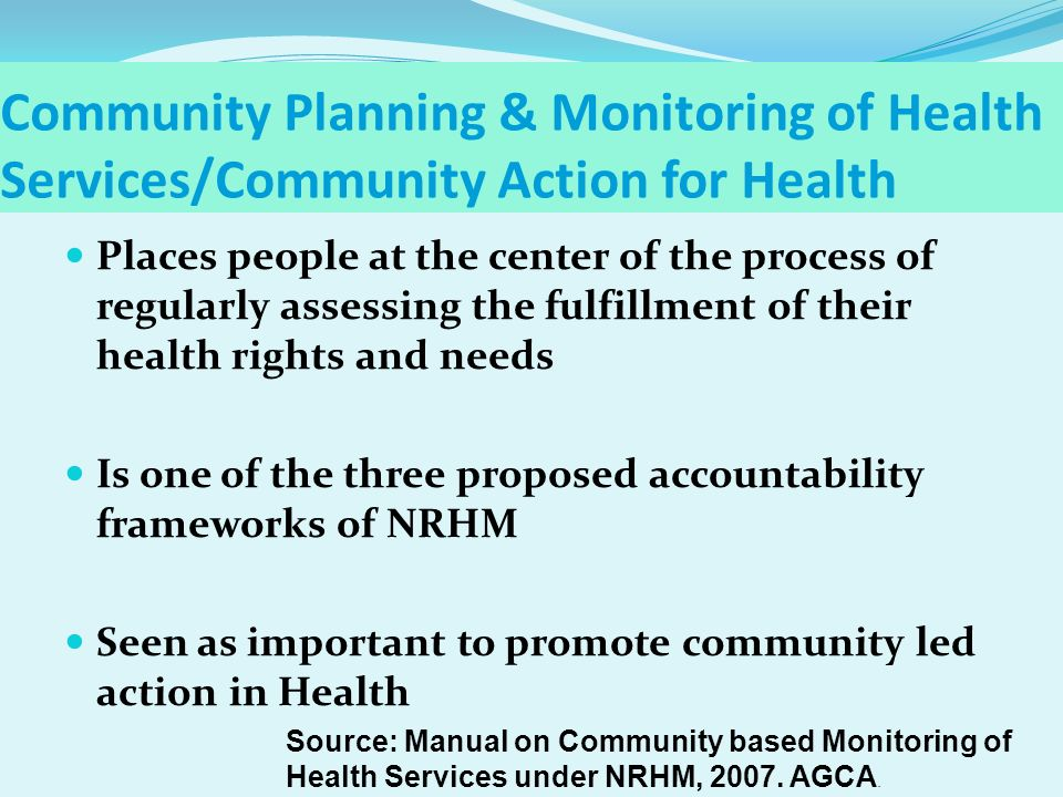 Community Planning & Monitoring of Health Services/Community Action for Health