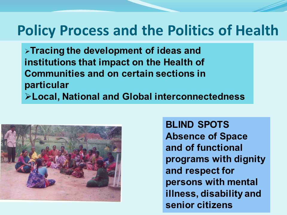 Policy Process and the Politics of Health