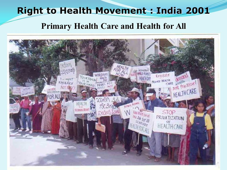 Right to Health Movement : India 2001