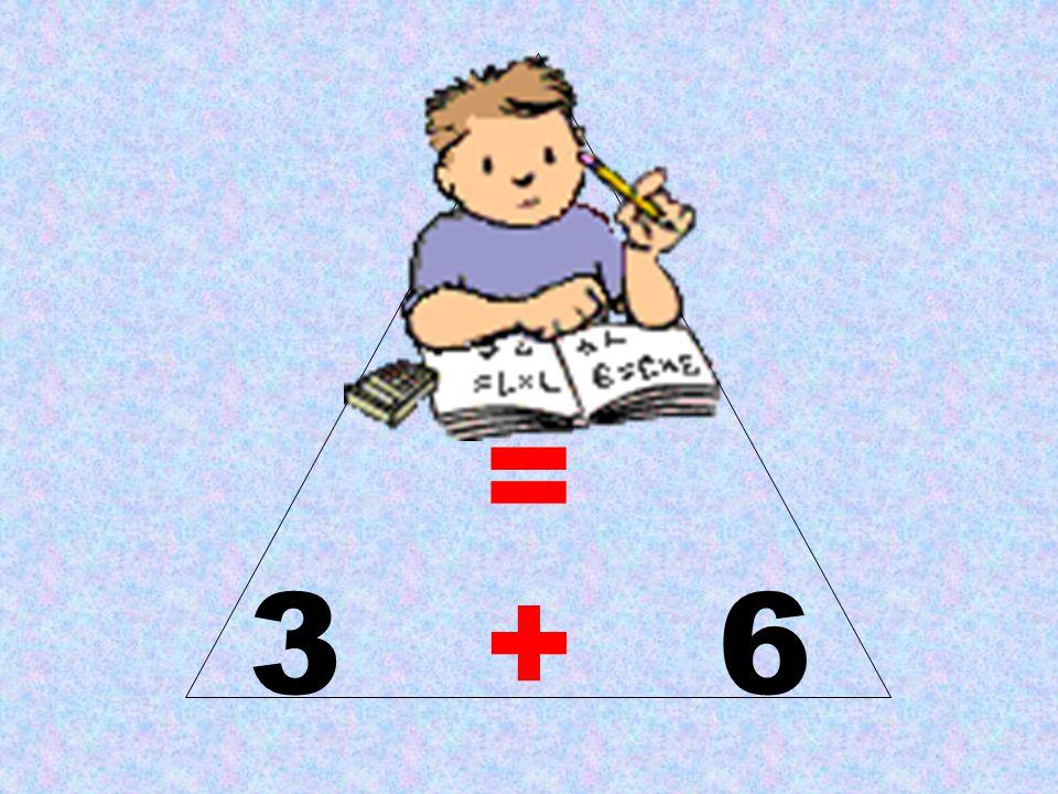 9 = 3 + 6