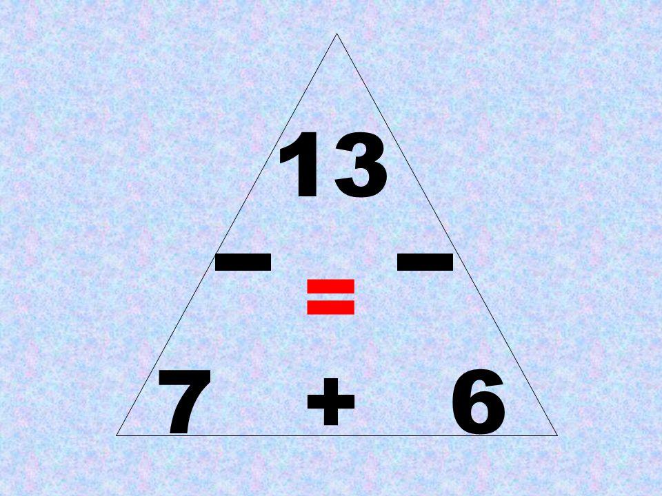 13 = 7 + 6