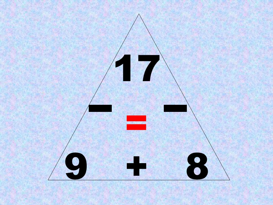 17 = 9 + 8