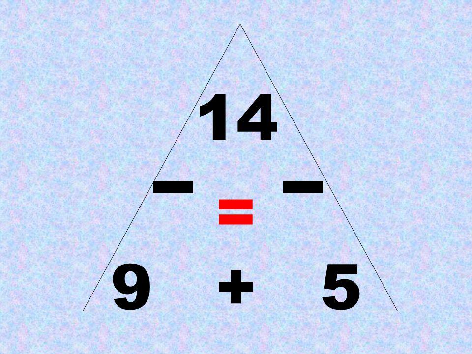 14 = 9 + 5