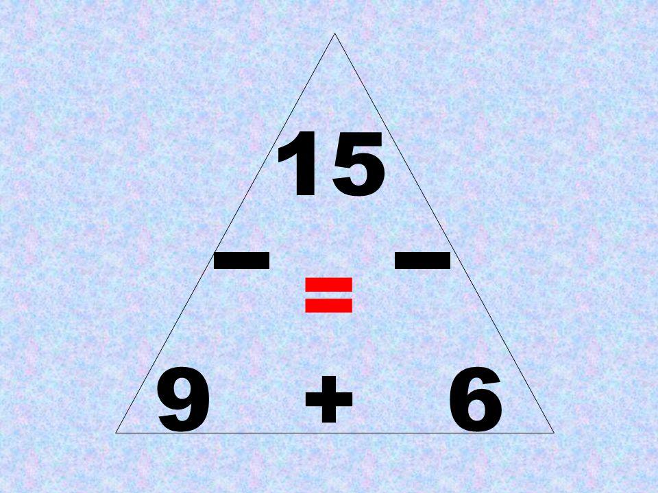 15 = 9 + 6