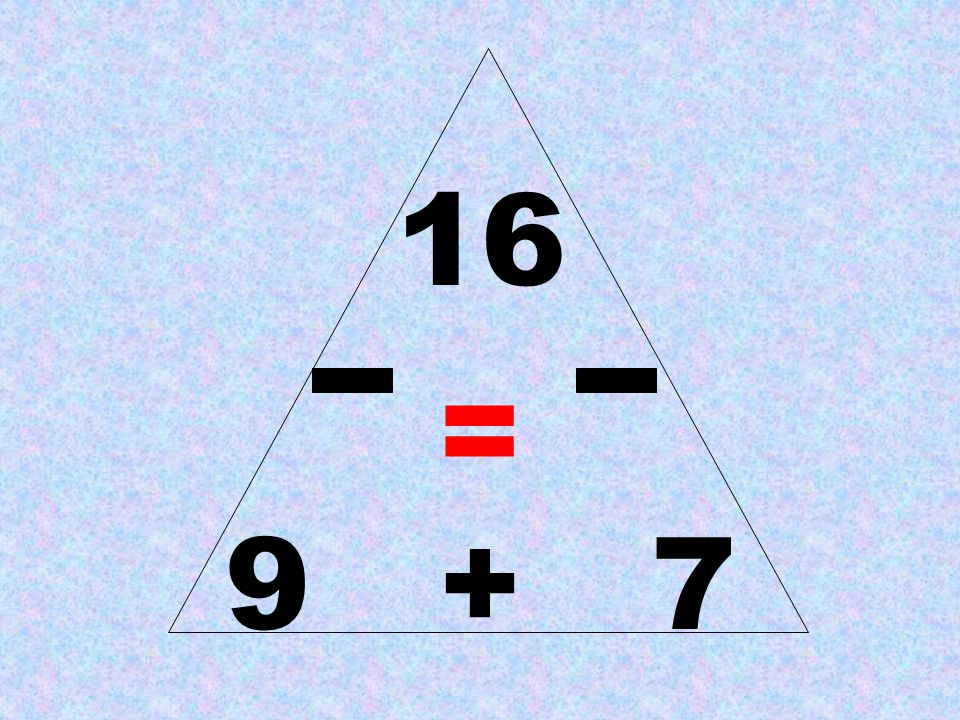 16 = 9 + 7