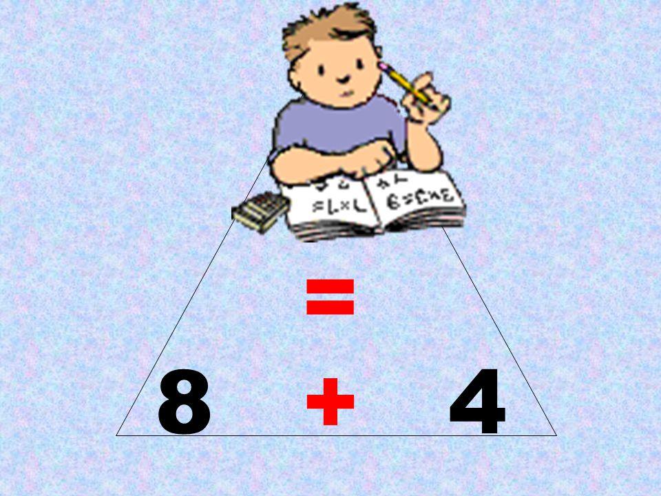 12 = 8 + 4