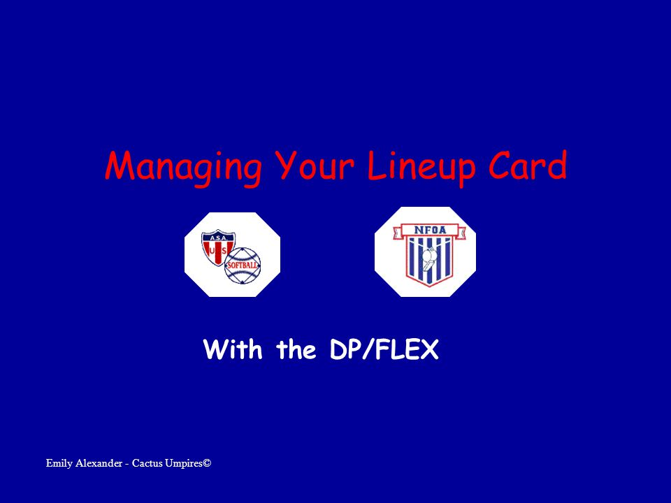 Managing Your Lineup Card