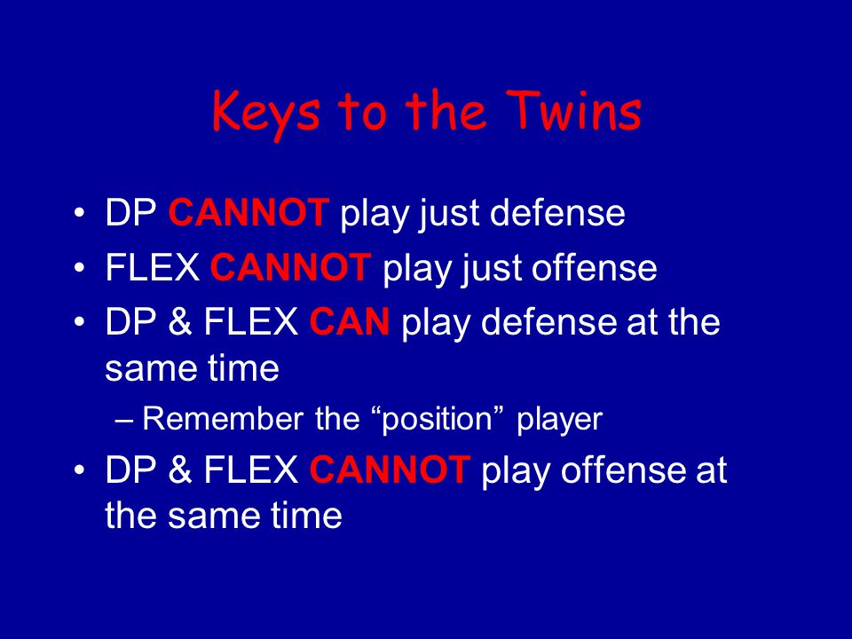 Keys to the Twins DP CANNOT play just defense