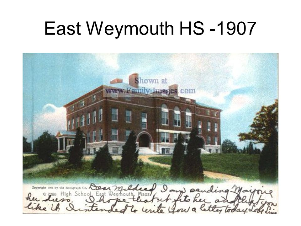 East Weymouth HS -1907