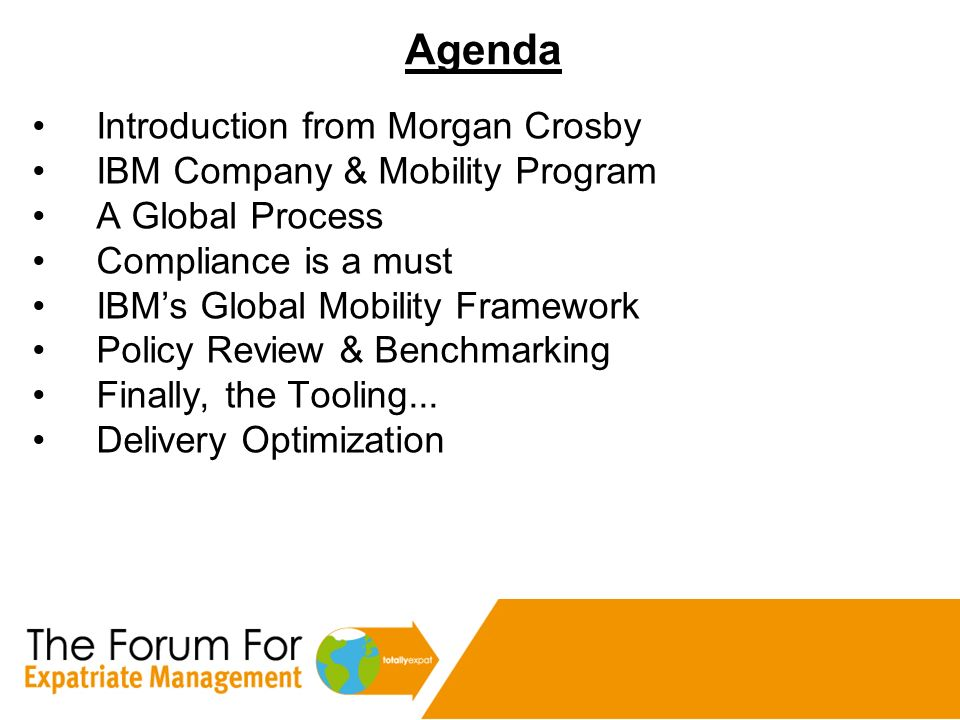 Agenda Introduction from Morgan Crosby IBM Company & Mobility Program