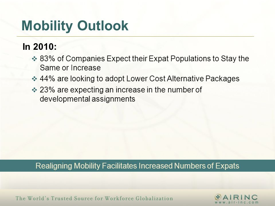 Realigning Mobility Facilitates Increased Numbers of Expats
