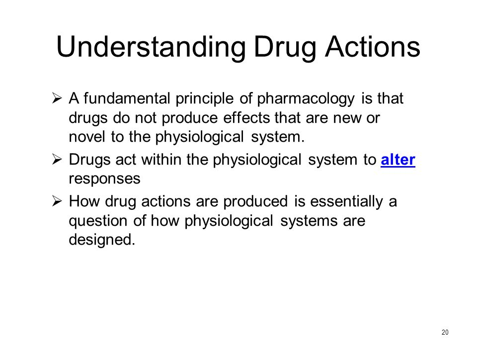 Understanding Drug Actions