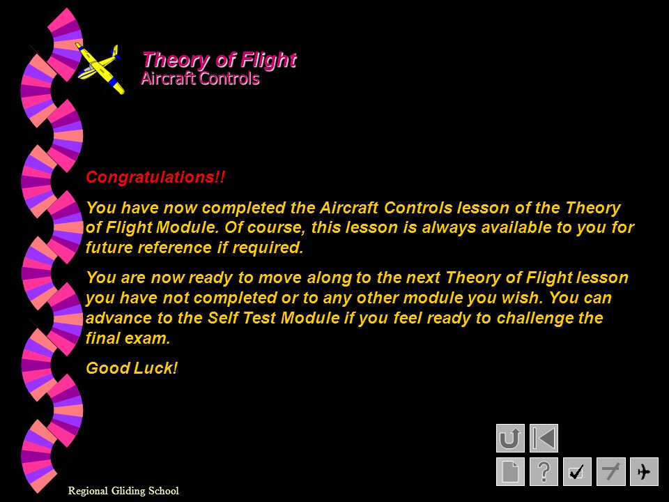 Theory of Flight Aircraft Controls Congratulations!!