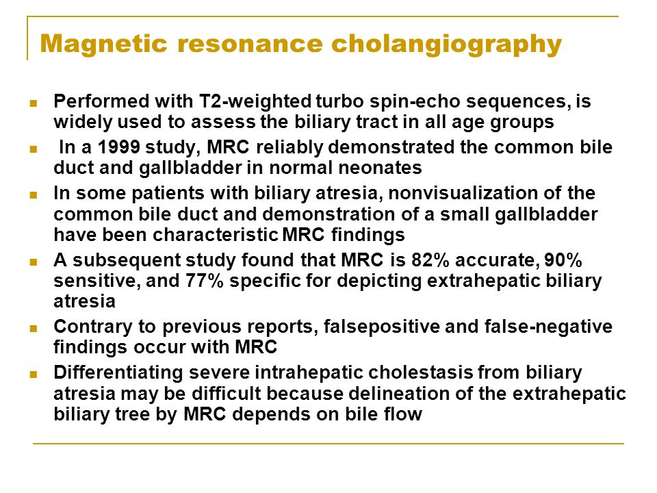 Magnetic resonance cholangiography