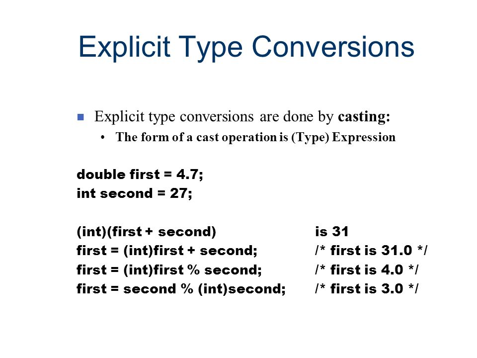 Explicit Type Conversions