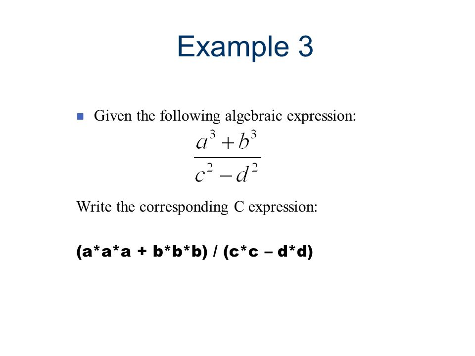 Example 3 Given the following algebraic expression: