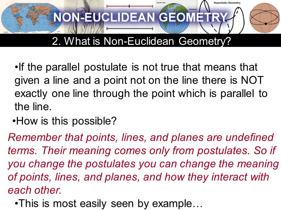 2. What is Non-Euclidean Geometry