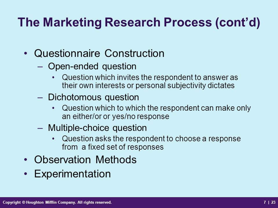 The Marketing Research Process (cont'd)