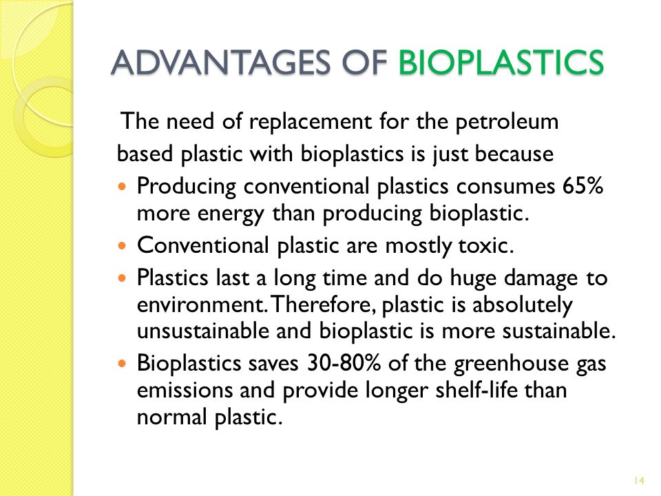 ADVANTAGES OF BIOPLASTICS