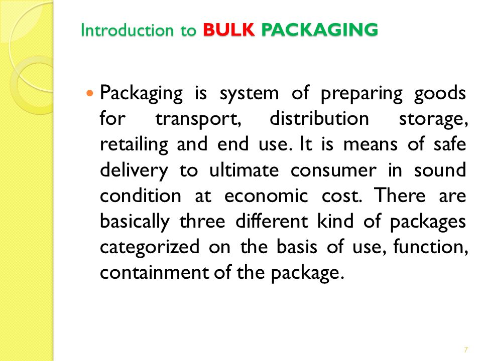 Introduction to BULK PACKAGING