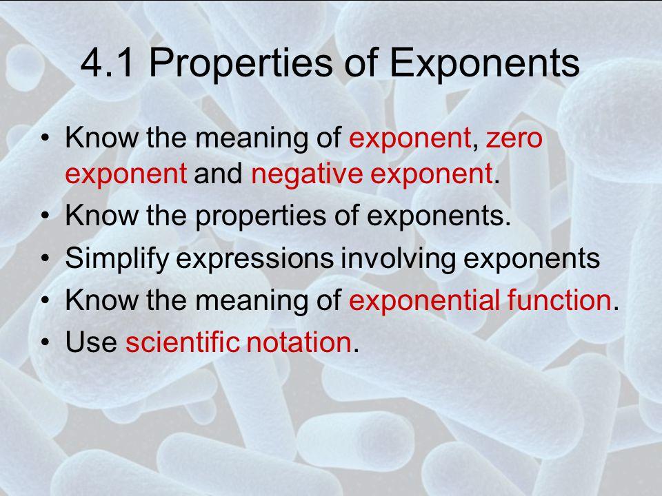 4.1 Properties of Exponents