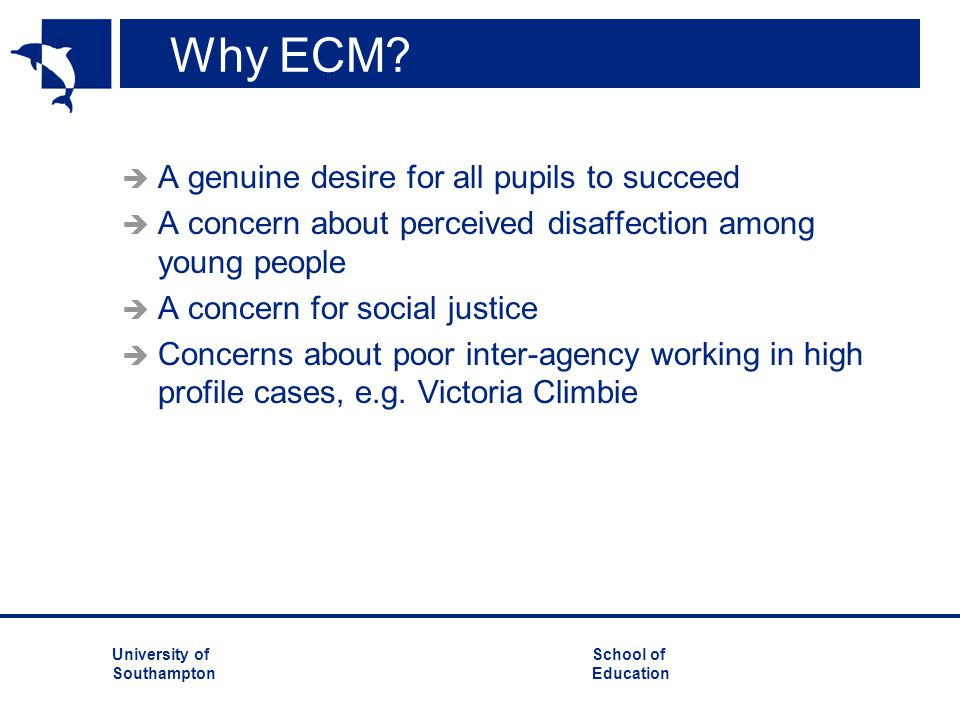Why ECM A genuine desire for all pupils to succeed
