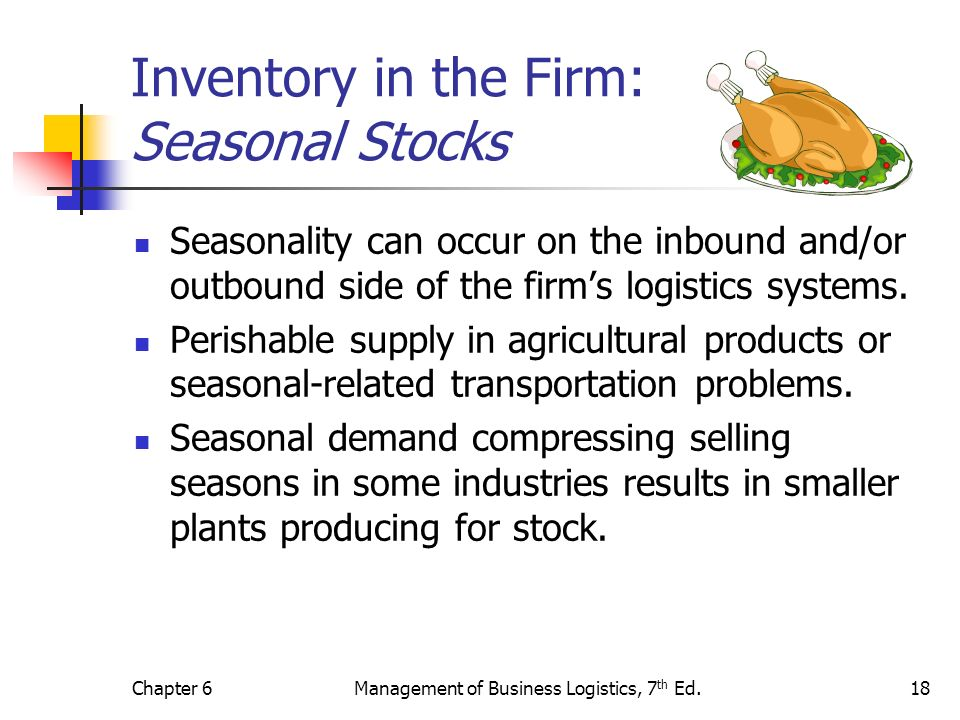 Inventory in the Firm: Seasonal Stocks