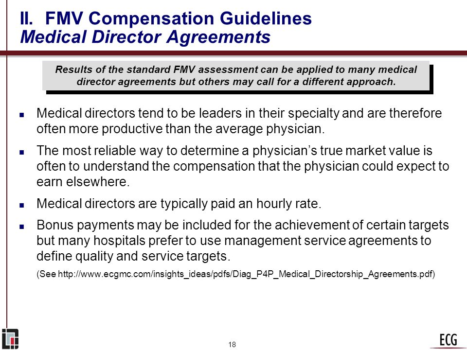 II. FMV Compensation Guidelines Medical Director Agreements