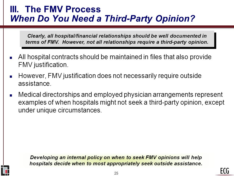 III. The FMV Process When Do You Need a Third-Party Opinion