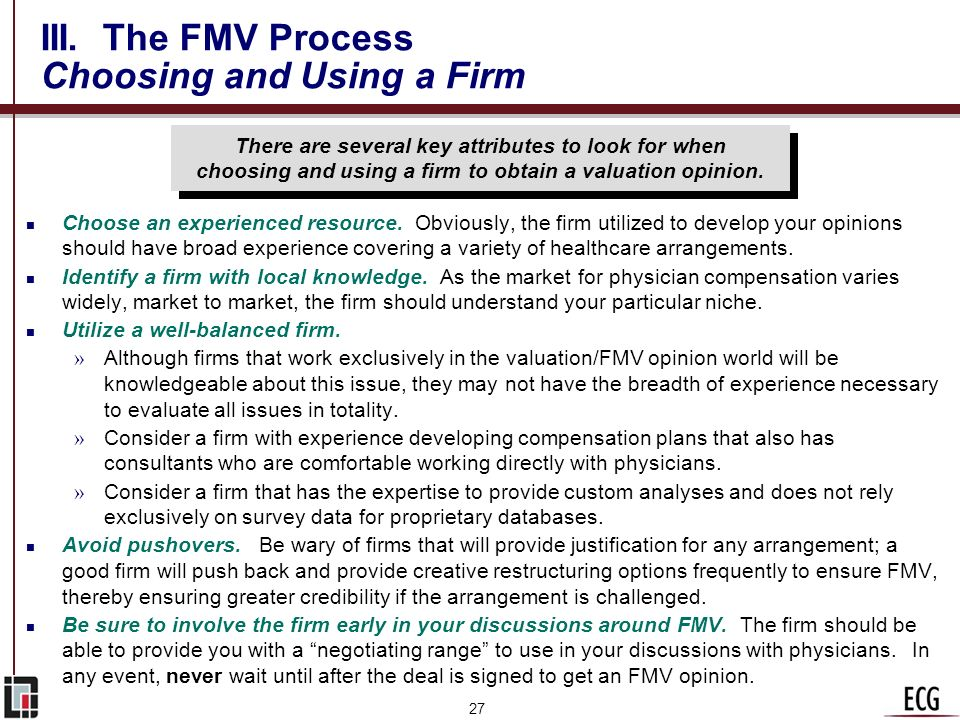 III. The FMV Process Choosing and Using a Firm