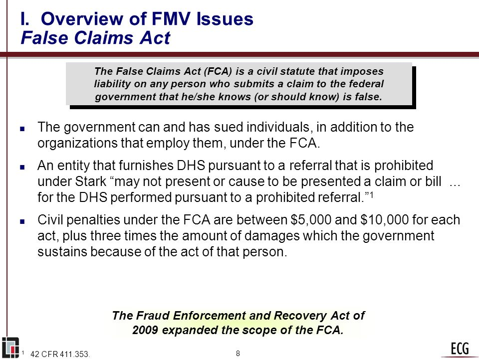 I. Overview of FMV Issues False Claims Act
