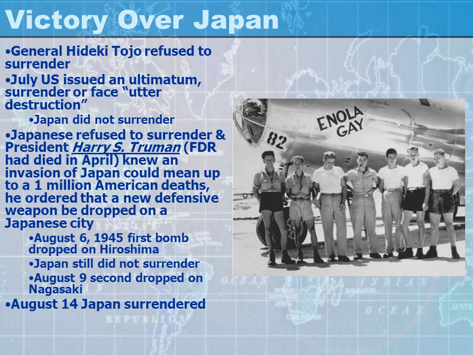 Victory Over Japan General Hideki Tojo refused to surrender
