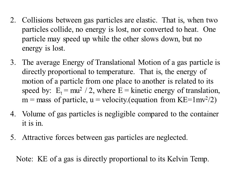 Collisions between gas particles are elastic
