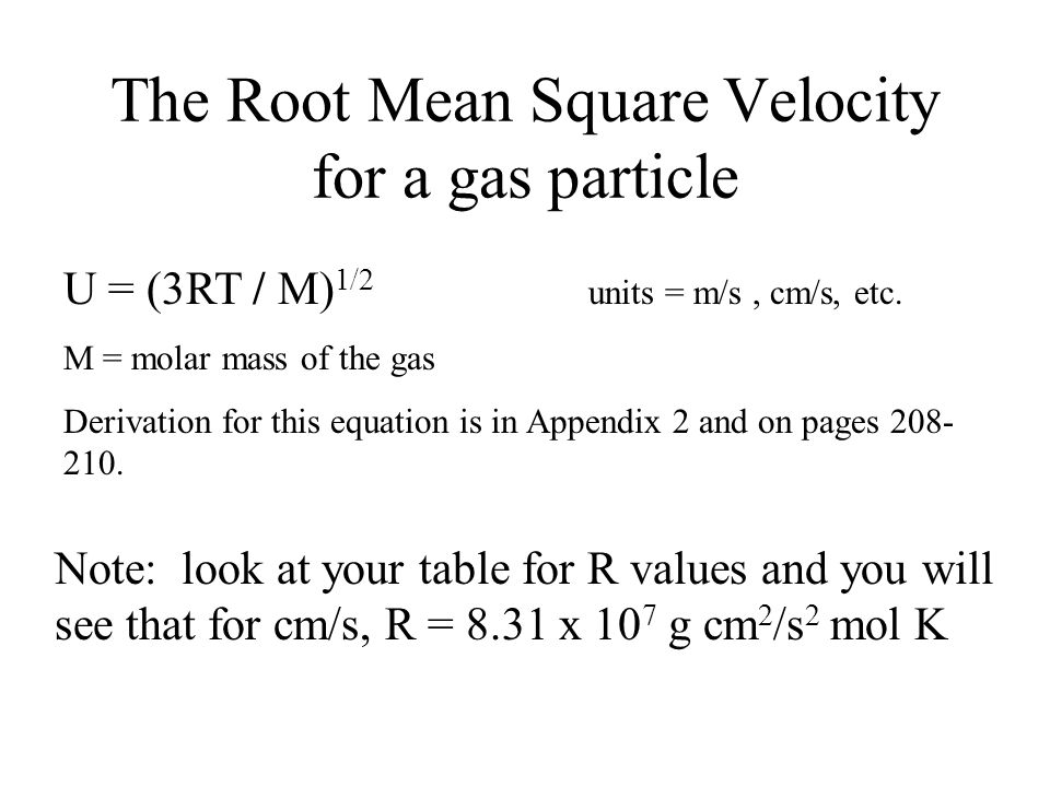 The Root Mean Square Velocity for a gas particle