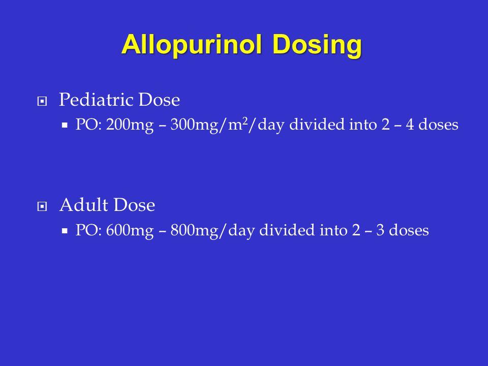 Allopurinol Dosing Pediatric Dose Adult Dose