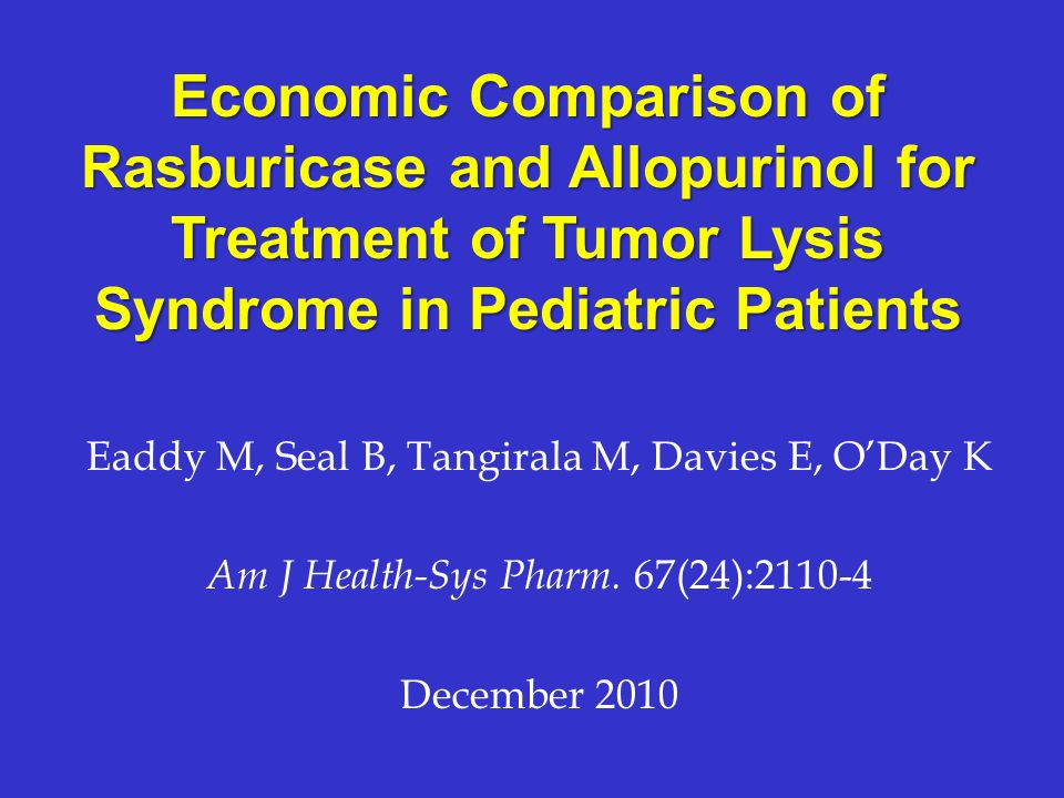 Economic Comparison of Rasburicase and Allopurinol for Treatment of Tumor Lysis Syndrome in Pediatric Patients
