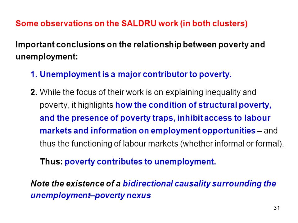 Some observations on the SALDRU work (in both clusters)